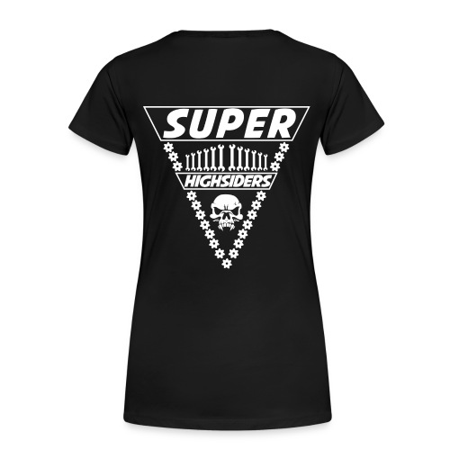 SuperHighsiders Frauen T-Shirt Nr.1 - Frauen Premium T-Shirt