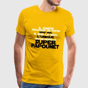 le seul qu'on appelle super papounet - T-shirt Premium Homme