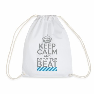 Keep Calm and Drop the Beat - Turnbeutel - Turnbeutel