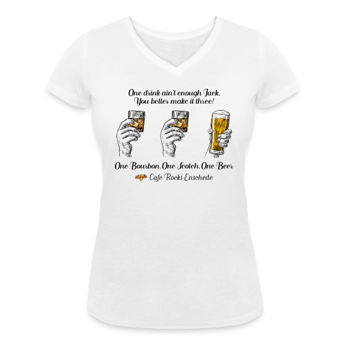 One Bourbon, One Scotch, One Beer {Ladies) - Vrouwen bio T-shirt met V-hals van Stanley & Stella