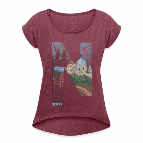Immer wieder Neuss Frauen T-shirt mit gerollten Ärmeln - Frauen T-Shirt mit gerollten Ärmeln