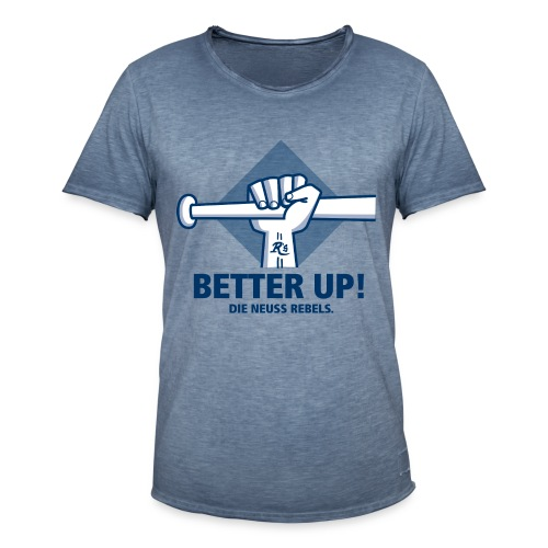 Vintage -Better Up - Männer Vintage T-Shirt