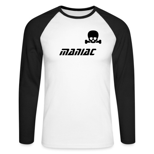 Maniac Shirt - Men's Long Sleeve Baseball T-Shirt