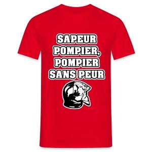 SAPEUR-POMPIER, POMPIER SANS PEUR - JEUX DE MOTS - FRANCOIS VILLE - T-shirt Homme