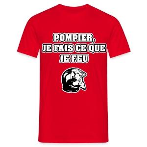 POMPIER, JE FAIS CE QUE JE FEU - JEUX DE MOTS - FRANCOIS VILLE - T-shirt Homme