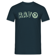 T-Shirts ~ Men's T-Shirt ~ Rave with an E tablet