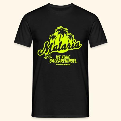 Malaria ist keine Insel - Männer T-Shirt