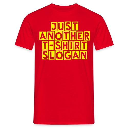 slogan - Men's T-Shirt