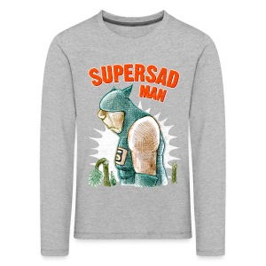 SUPER SAD MAN - Kids' Premium Longsleeve Shirt