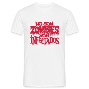 No son Zombies son Infectados - Camiseta hombre