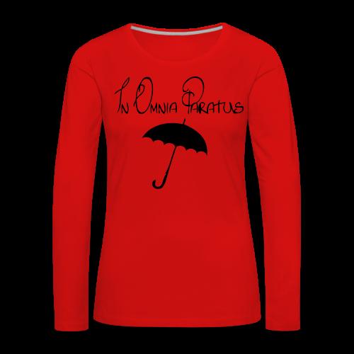 In Omnia Paratus - Women's Premium Longsleeve Shirt