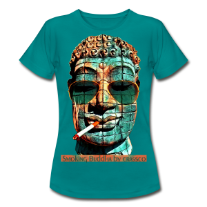 SMOKING BUDDHA - Frauen T-Shirt