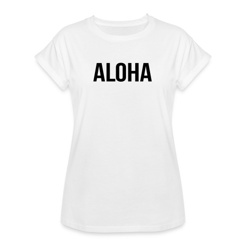 ALOHA Shirt - Frauen Oversize T-Shirt