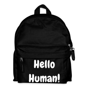 Hello Human - Kids' Backpack - Kids' Backpack