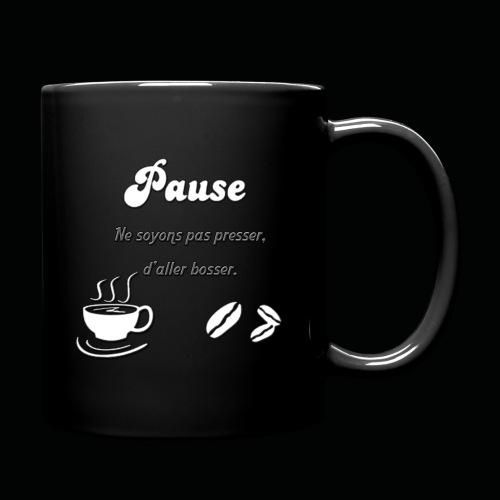 Tasse pause café - Mug uni