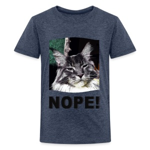 Nope! Maine Coon Teenager Shirt - Teenager Premium T-Shirt