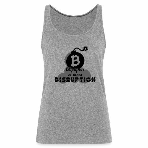 Weapon of Mass Disruption - Women's Premium Tank Top
