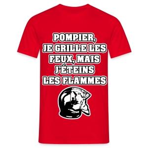 POMPIER, JE GRILLE LES FEUX, MAIS J'ÉTEINS LES FLAMMES - JEUX DE MOTS - FRANCOIS VILLE - T-shirt Homme
