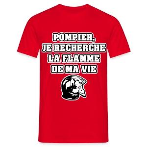POMPIER, JE RECHERCHE LA FLAMME DE MA VIE - JEUX DE MOTS - FRANCOIS VILLE - T-shirt Homme