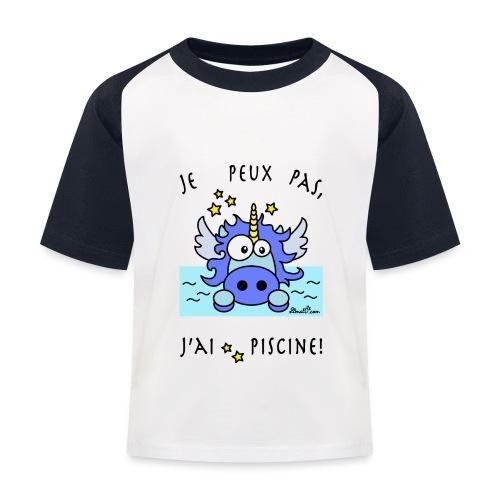T-shirt Baseball Enfant Licorne Bleu, Je peux pas, j'ai piscine! - T-shirt baseball Enfant