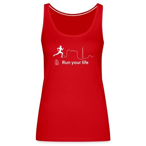 Top sportivo donna megalomane - Run Your Life - Canotta premium da donna