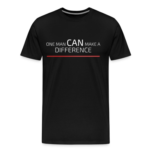 One Man CAN Make A Difference! - Herre premium T-shirt