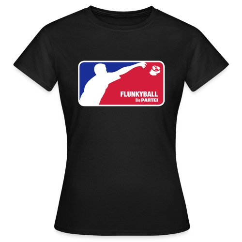 Flunkyball Girly - Die PARTEI Special Edition - Frauen T-Shirt