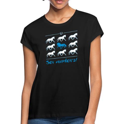 Sei anders - Shirt weit - Frauen Oversize T-Shirt