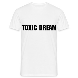 Toxic dream - T-shirt Homme
