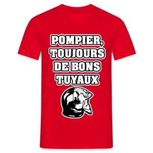 POMPIER, TOUJOURS DE BONS TUYAUX - JEUX DE MOTS - FRANCOIS VILLE - T-shirt Homme