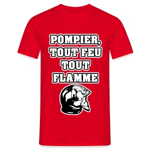 POMPIER, TOUT FEU TOUT FLAMME - JEUX DE MOTS - FRANCOIS VILLE - T-shirt Homme