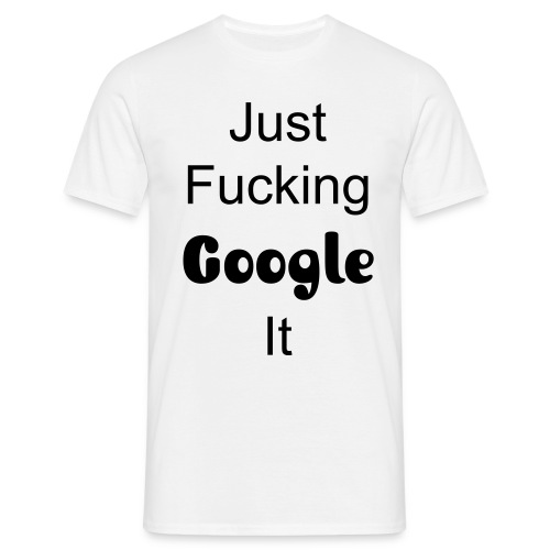 google it - Men's T-Shirt