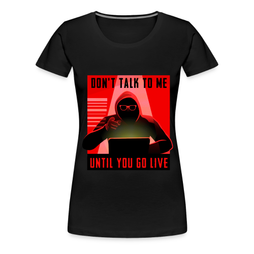 Don't Talk To Me Red for Women - Women's Premium T-Shirt