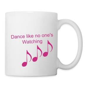 Dance like no one's watching cup - Mug