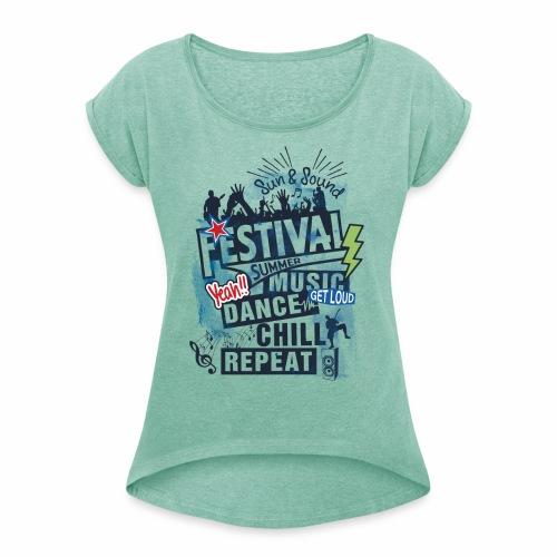 Festival_Summer Music - Frauen T-Shirt mit gerollten Ärmeln