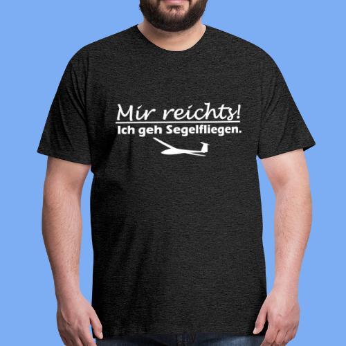 Mir reichts! Ich geh Segelfliegen - Men's Premium T-Shirt