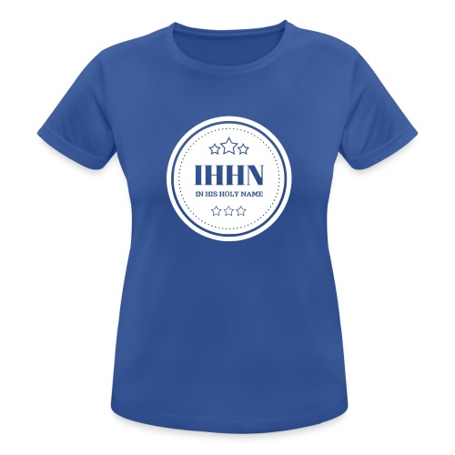 IHHN - In His Holy Name - T-shirt respirant Femme
