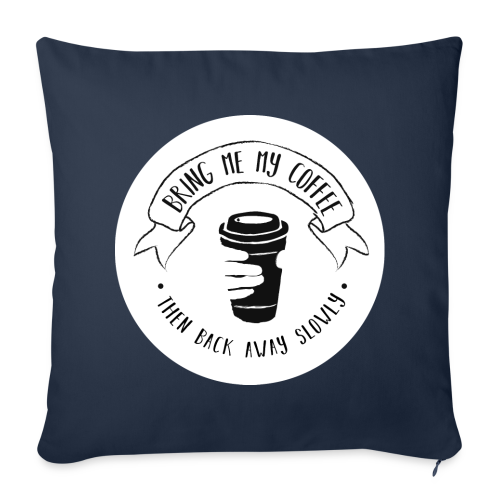 Coffee for the Grumpy Sofa Pillow Cover - Sofa pillowcase 17,3'' x 17,3'' (45 x 45 cm)