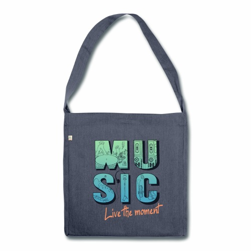 Music - live the moment - Schultertasche aus Recycling-Material