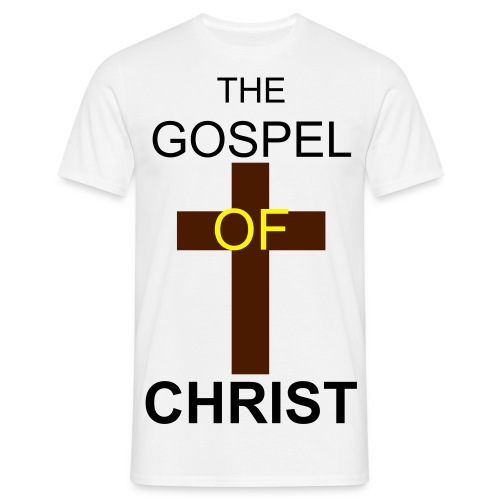 The Gospel Of Christ - Men's T-Shirt