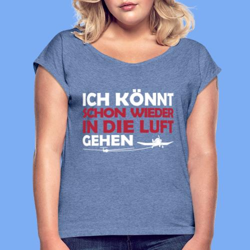 Segelflieger lustiges Design - Women's T-Shirt with rolled up sleeves