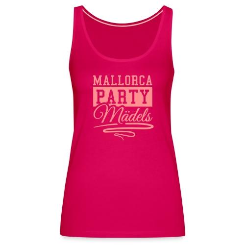 Mallorca Party Mädels - Frauen Premium Tank Top