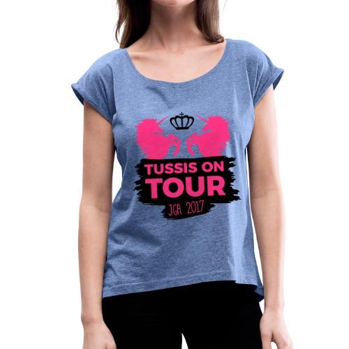 Tussis on Tour - Frauen T-Shirt mit gerollten Ärmeln