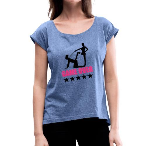 Game Over - Frauen T-Shirt mit gerollten Ärmeln
