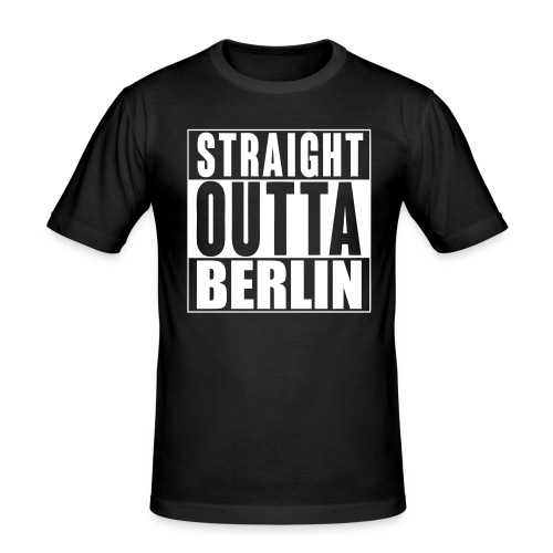 Straight Outta Berlin - Männer Slim Fit T-Shirt
