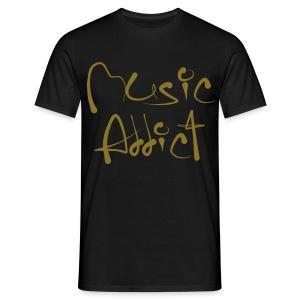 Music addict - Mannen T-shirt