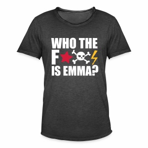 Who the fuck is Emma? - Männer Vintage T-Shirt