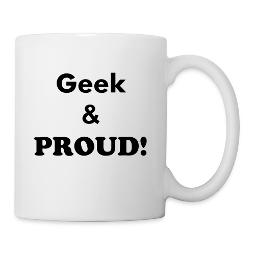 Mug Geek and proud - Mug blanc