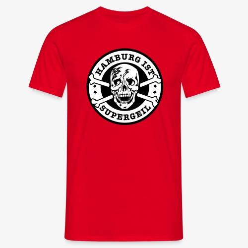 Hamburg ist supergeil Totenkopf Skull Männer T-Shirt - Männer T-Shirt