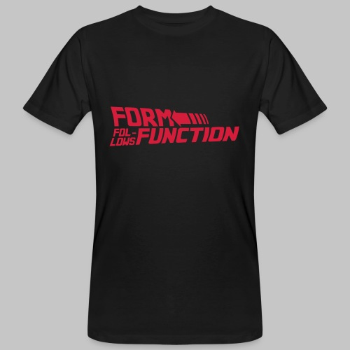 Form follows Function - Männer Bio-T-Shirt